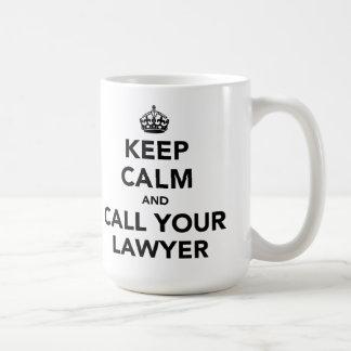 Keep Calm And Call Your Lawyer Basic White Mug