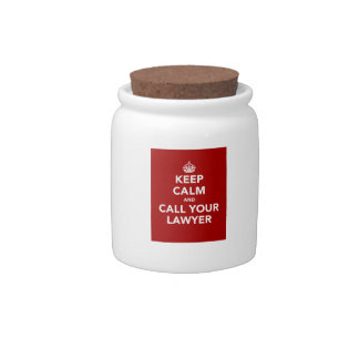 Keep Calm and Call Your Lawyer Candy Dishes