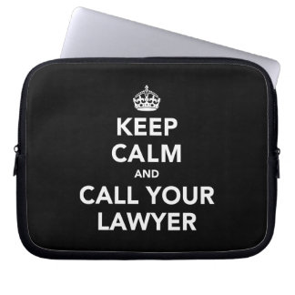 Keep Calm and Call Your Lawyer Laptop Computer Sleeve
