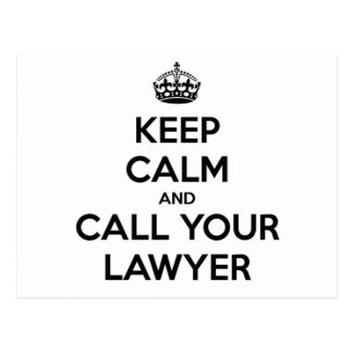 Keep Calm And Call Your Lawyer Postcard