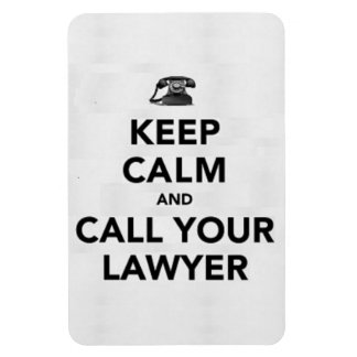 Keep calm and call your lawyer rectangular photo magnet