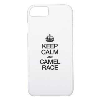 KEEP CALM AND CAMEL RACE iPhone 7 CASE
