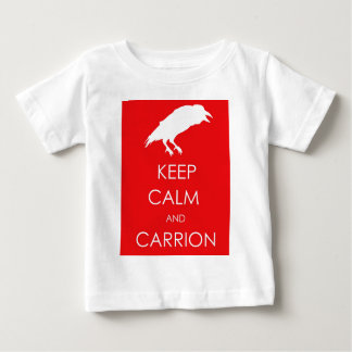 KEEP CALM AND CARRION BABY T-Shirt