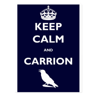 KEEP-CALM-AND-CARRION POSTCARD