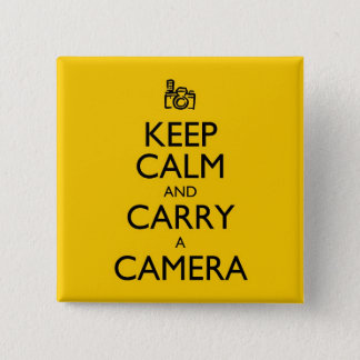 Keep Calm and Carry a Camera 15 Cm Square Badge