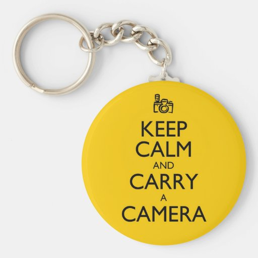 Keep Calm and Carry a Camera Key Chains