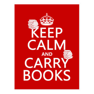 Keep Calm and Carry Books (in any colour) Postcard