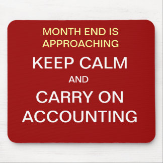 KEEP CALM AND CARRY ON ACCOUNTING Mousepad