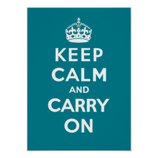 Keep Calm and Carry On_AQUA Poster