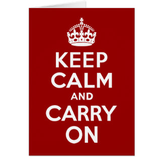 Keep Calm And Carry On Card