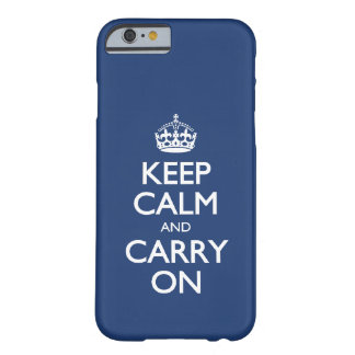 Keep Calm And Carry On - Cobalt Blue White Text Barely There iPhone 6 Case