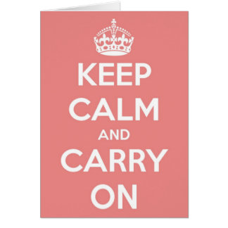 Keep Calm and Carry On Cottage Pink Greeting Card