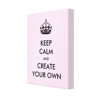 Keep Calm and Carry On Create Your Own | Black Stretched Canvas Print