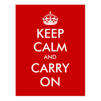 """Keep Calm and Carry On"" - Create your own! Postcard"