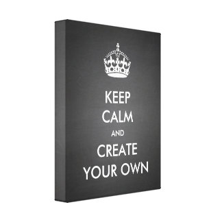 Keep Calm and Carry On Create Your Own | White Canvas Print