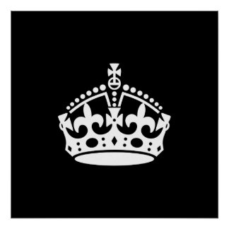 Keep Calm and Carry On Crown (Editable) Poster