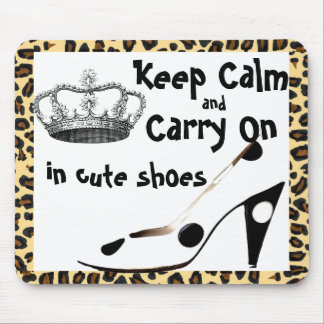 Keep Calm and Carry On Cute Shoe Mouse Pad