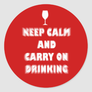 Keep Calm and Carry On Drinking Round Sticker