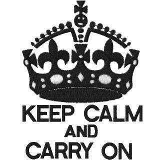 KEEP CALM AND CARRY ON embroidered APPAREL Embroidered Shirts