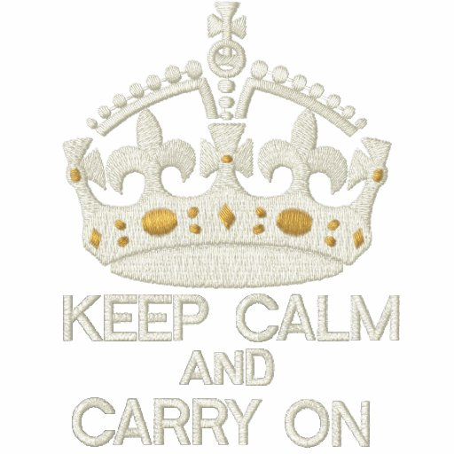 KEEP CALM AND CARRY ON embroidered APPAREL Embroidered Hooded Sweatshirt