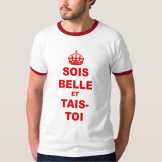 Keep Calm and Carry on (French parody) funny T-Shirt