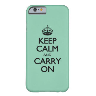 Keep Calm And Carry On Green Calcite Barely There iPhone 6 Case