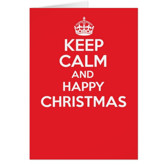 Keep calm and carry on greetings card - CHRISTMAS