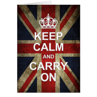 Keep Calm and Carry On - Grunge British Flag Card