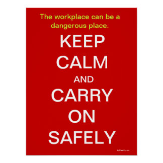 Keep Calm and Carry On Health and Safety Sign Posters