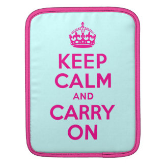 Keep Calm And Carry On Hot Pink and Teal Blue iPad Sleeves
