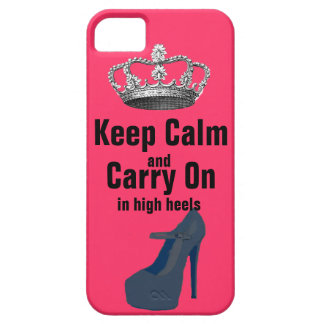 Keep Calm and Carry On in High Heel Shoes Barely There iPhone 5 Case