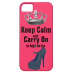 Keep Calm and Carry On in High Heel Shoes iPhone 5 Case