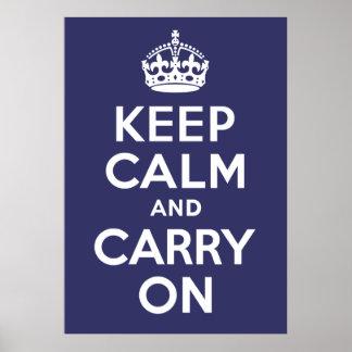 Keep Calm And Carry On Indigo Blue Custom Poster