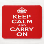 Keep Calm and Carry On Mousepads