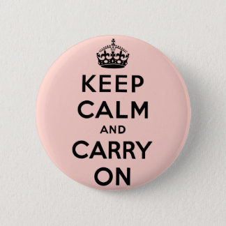 keep calm and carry on Original 6 Cm Round Badge