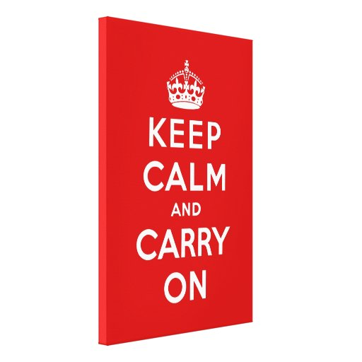 keep calm and carry on Original Gallery Wrapped Canvas