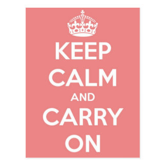 Keep Calm and Carry On Pink Postcard