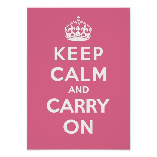 Keep Calm and Carry On_PINK Print