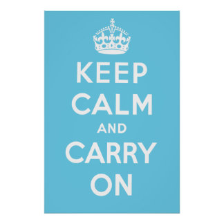 Keep Calm and Carry On Poster - Light Blue