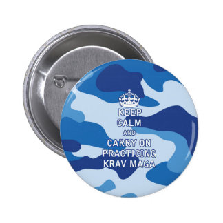 Keep Calm and Carry On Practicing Krav Maga Button