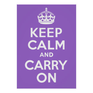Keep Calm And Carry On Purple Custom Poster