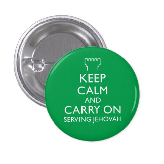 Keep Calm and Carry On Serving Jehovah Green 3 Cm Round Badge