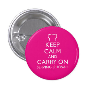 Keep Calm and Carry On Serving Jehovah Pink 3 Cm Round Badge