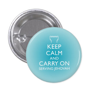 Keep Calm and Carry On Serving Jehovah Sky Blue 3 Cm Round Badge