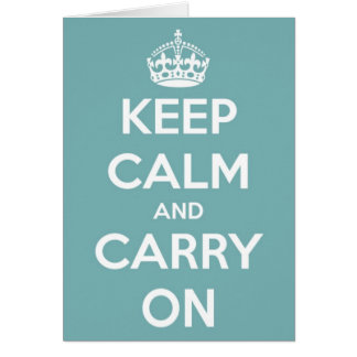 Keep Calm and Carry On Sky Blue Greeting Card