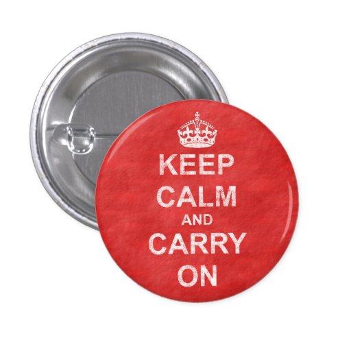Keep Calm and Carry On Vintage Pin