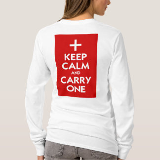 Keep Calm and Carry One T-Shirt