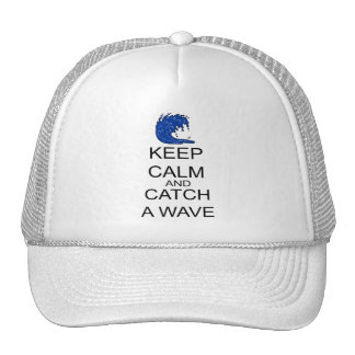 Keep Calm And Catch A Wave Trucker Hat