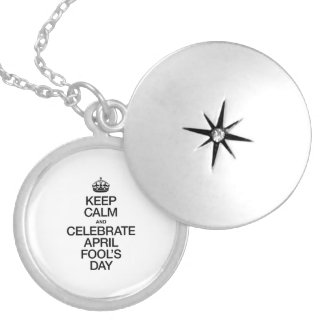 KEEP CALM AND CELEBRATE APRIL FOOL'S DAY ROUND LOCKET NECKLACE