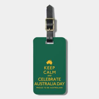 Keep Calm and Celebrate Australia Day! Bag Tag